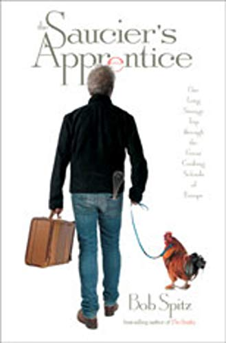 9780393060591: The Saucier's Apprentice: One Long Strange Trip through the Great Cooking Schools of Europe