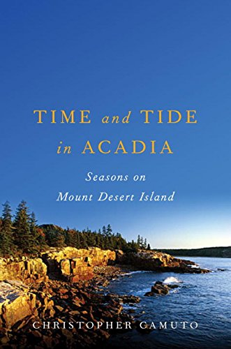 9780393060676: Time and Tide in Acadia: Seasons on Mount Desert Island