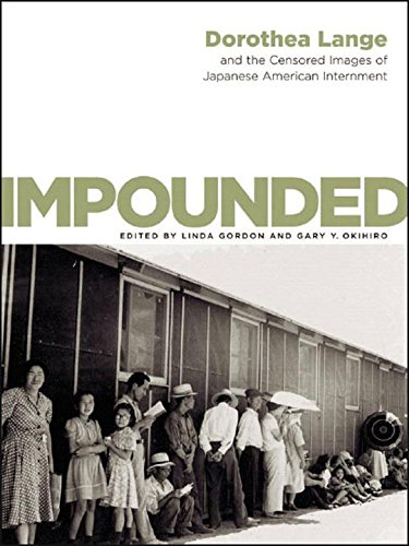 9780393060737: Impounded: Dorothea Lange and the Censored Images of Japanese American Internment