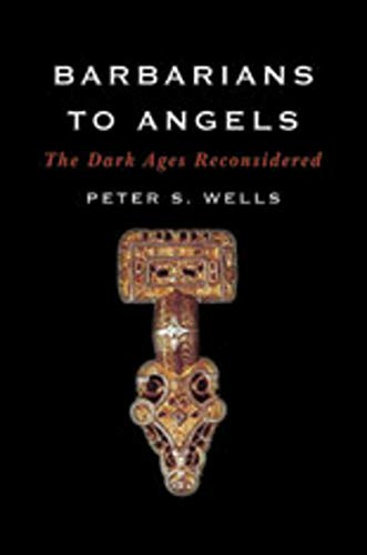 9780393060751: Barbarians to Angels: The Dark Ages Reconsidered