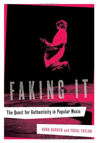 9780393060782: Faking It: The Quest for Authenticity in Popular Music