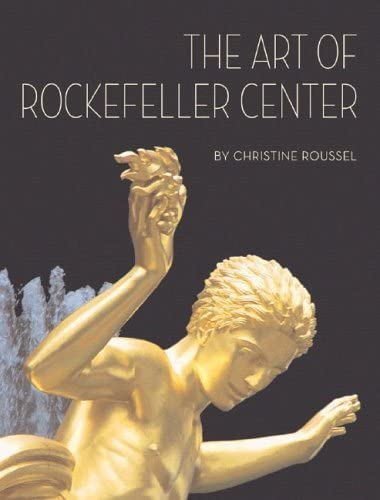 The Art of Rockefeller Center: Roussel, Christine