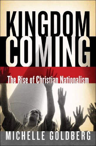 9780393060942: Kingdom Coming: The Rise of Christian Nationalism