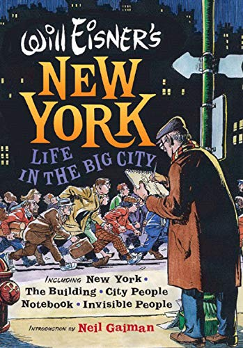 9780393061062: Will Eisner's New York: Life in the Big City (Will Eisner Library)
