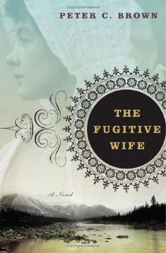9780393061109: The Fugitive Wife: A Novel
