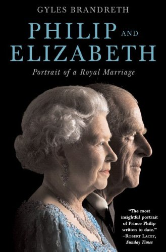 9780393061130: Philip and Elizabeth: Portrait of a Royal Marriage