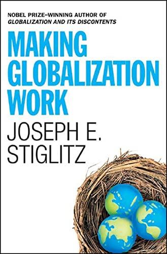 9780393061222: Making Globalization Work