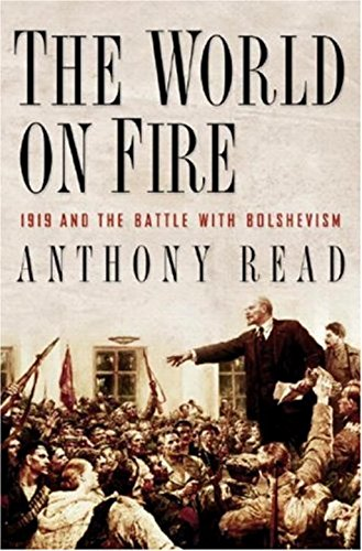 9780393061246: The World on Fire: 1919 and the Battle with Bolshevism