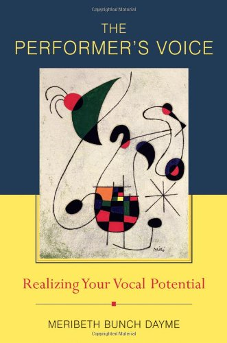 9780393061369: The Performer's Voice: Realizing Your Vocal Potential