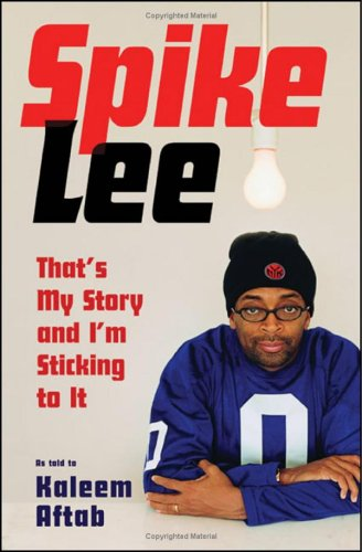 THAT'S MY STORY AND I'M STICKING TO IT (Signed by Spike Lee + photo): Lee, Spike; with ...