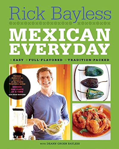 Mexican Everyday (Recipes Featured on Season 4 of the PBS-TV series 'Mexico One Plate at a Time')