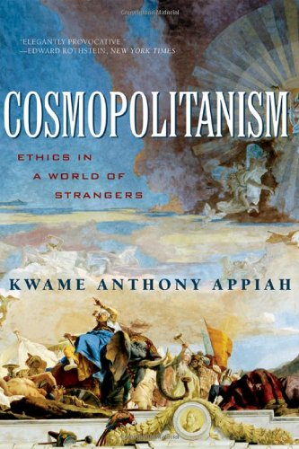 9780393061550: Cosmopolitanism: Ethics in a World of Strangers (Issues of Our Time Series)