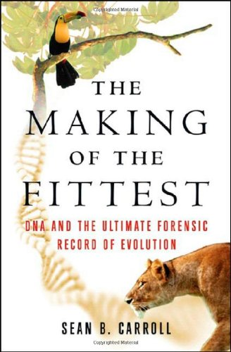 9780393061635: The Making of the Fittest: DNA and the Ultimate Forensic Record of Evolution