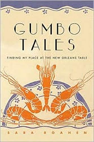 9780393061673: Gumbo Tales: Finding My Place at the New Orleans Table