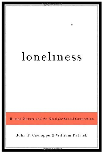 9780393061703: Loneliness - Human Nature and The Need for Social Connection