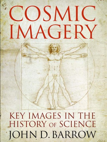 9780393061772: Cosmic Imagery: Key Images in the History of Science