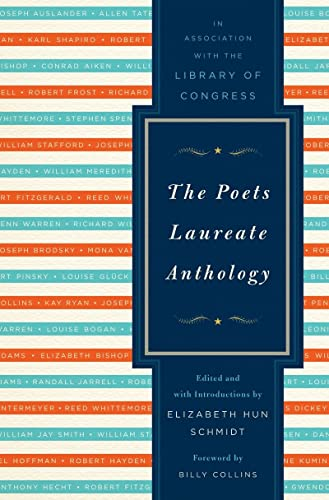 The Poets Laureate Anthology: Library of Congress