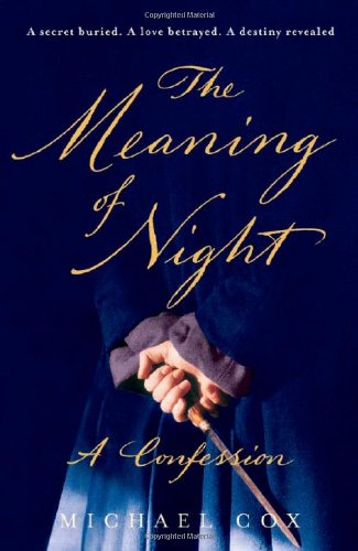 9780393062038: The Meaning of Night: A Confession