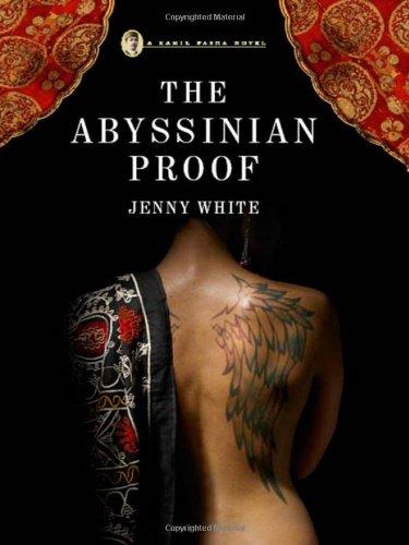 9780393062052: The Abyssinian Proof: A Kamil Pasha Novel (Kamil Pasha Novels)