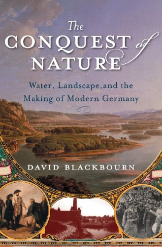 9780393062120: The Conquest of Nature: Water, Landscape, and the Making of Modern Germany