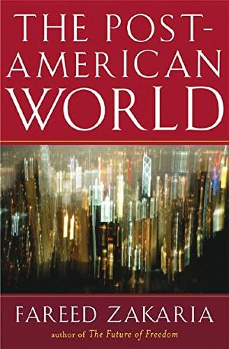 9780393062359: The Post-American World