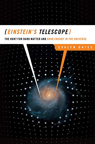9780393062380: Einstein's Telescope: The Hunt for Dark Matter and Dark Energy in the Universe