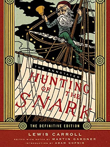 9780393062427: The Annotated Hunting of the Snark: The Full Text of Lewis Carroll's Great Nonsense Epic the Hunting of the Snark