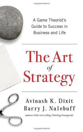 9780393062434: The Art of Strategy: A Game Theorist's Guide to Success in Business and Life