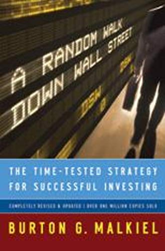 9780393062458: A Random Walk Down Wall Street: The Time-Tested Strategy for Successful Investing (Ninth Edition)