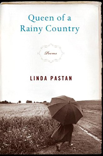 Queen of a Rainy Country: Poems: Linda Pastan