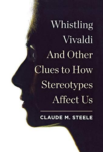 9780393062496: Whistling Vivaldi: And Other Clues to How Stereotypes Affect Us (Issues of Our Time)