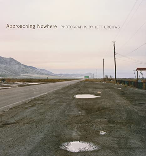 9780393062748: Approaching Nowhere - Photographs