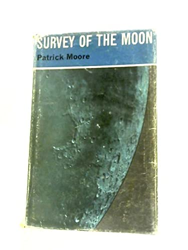 A Survey of the Moon: Moore, Patrick