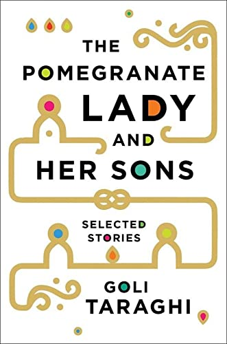 9780393063332: The Pomegranate Lady and Her Sons: Selected Stories