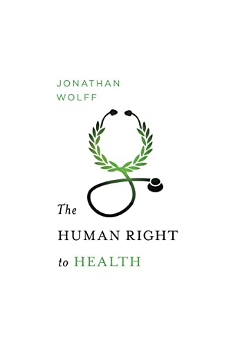 9780393063356: The Human Right to Health (Amnesty International Global Ethics Series) (Norton Global Ethics Series)