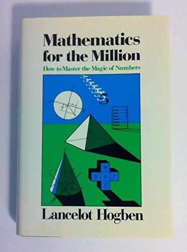 Mathematics for the million: Hogben, Lancelot Thomas