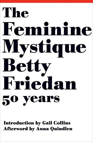 9780393063790: The Feminine Mystique (50th Anniversary Edition)