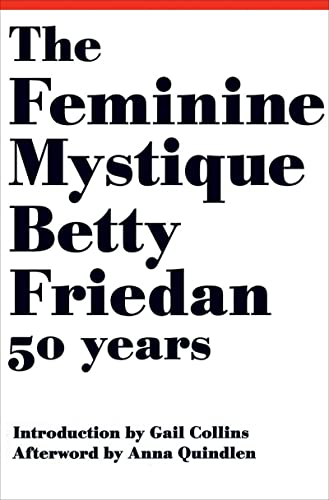 9780393063790: The Feminine Mystique (50th Anniversary Edition)