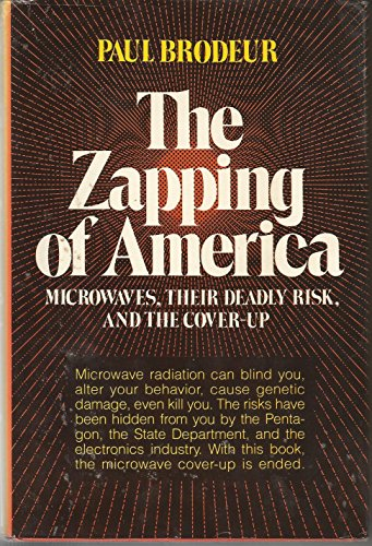 9780393064278: The Zapping of America: Microwaves, Their Deadly Risk, and the Coverup