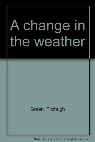 A change in the weather: Fitzhugh Green