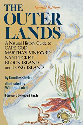 9780393064414: The Outer Lands: A Natural History Guide to Cape Cod, Martha's Vineyard, Nantucket, Block Island, and Long Island