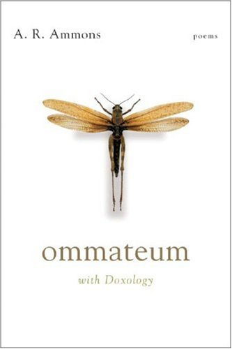 Ommateum : With Doxology: Poems: Ammons, A. R.