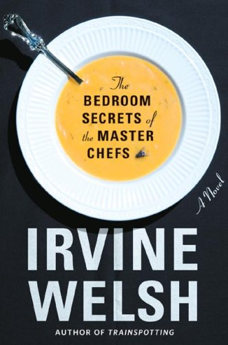 9780393064537: The Bedroom Secrets of the Master Chefs: A Novel