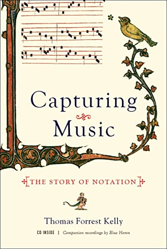 9780393064964: Capturing Music: The Story of Notation