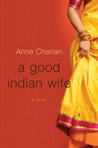 A Good Indian Wife: Anne Cherian