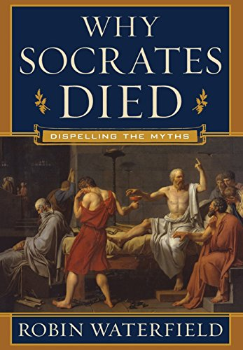 9780393065275: Why Socrates Died - Dispelling the Myths