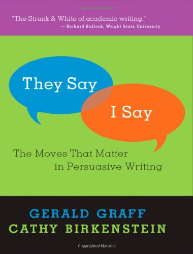 9780393065459: They Say/I Say: The Moves That Matter in Persuasive Writing