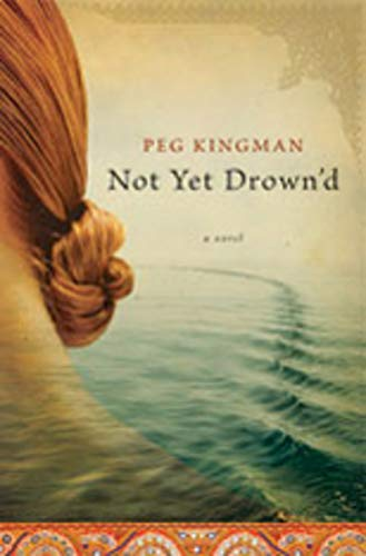 9780393065466: Not Yet Drown'd: A Novel