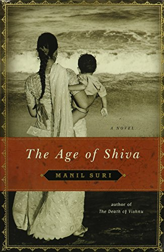 The Age of Shiva: Suri, Manil - SIGNED WORLD FIRST PRINTING
