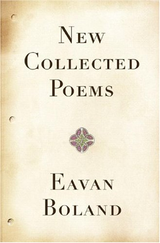 New Collected Poems: Boland, Eavan